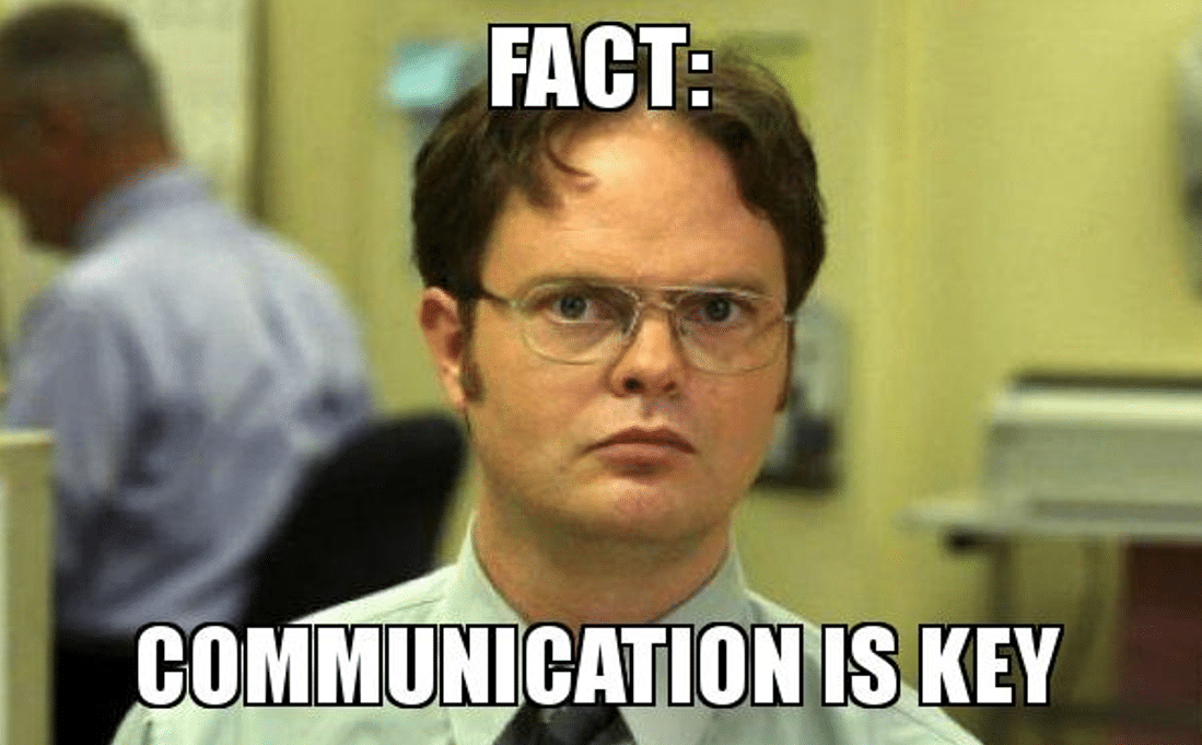 Fact: Communication is key